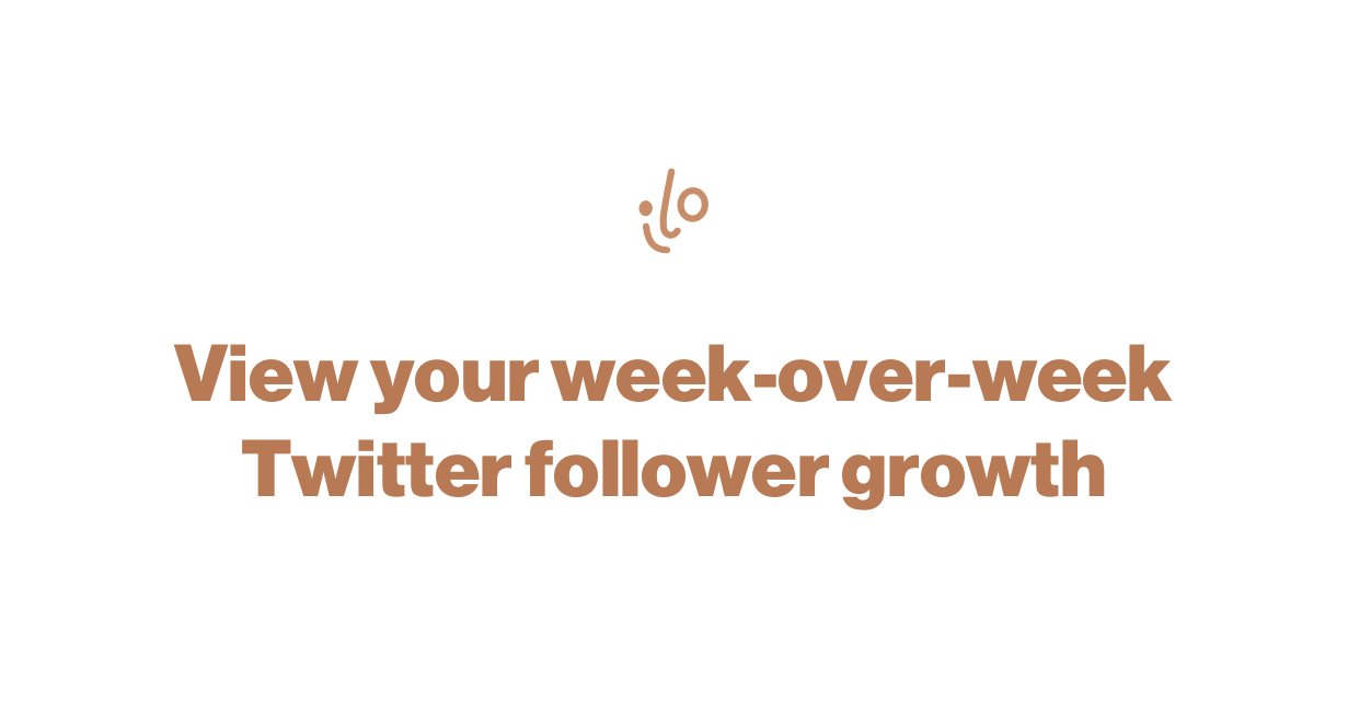 How to view your week-over-week Twitter follower growth