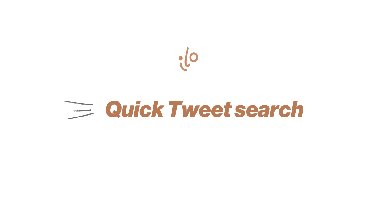 How to quickly search your tweets with ilo.so
